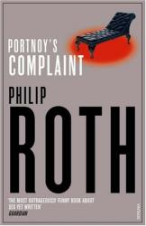 Philip Roth: Portnoy's Complaint. (Vintage)