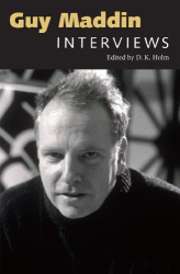 : Guy Maddin: Interviews (Conversations With Filmmakers Series)
