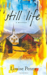 Louise Penny: Still Life (Three Pines Mysteries)