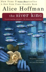 Alice Hoffman: The River King