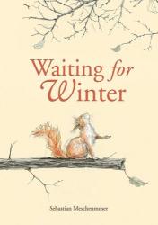 Sebastian Meschenmoser: Waiting for Winter