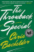 Chris Bachelder: The Throwback Special: A Novel