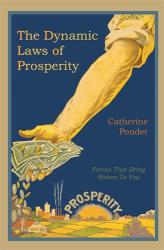 Catherine Ponder: The Dynamic Laws of Prosperity