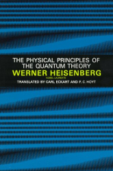 Werner Heisenberg: The Physical Principles of the Quantum Theory