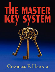 Charles F. Haanel: The Master Key System