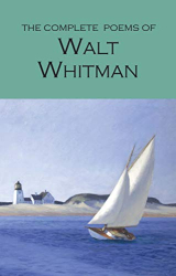 Walt Whitman: Complete Poems of Whitman (Wordsworth Poetry Library)