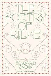 Rainer Maria Rilke: The Poetry of Rilke