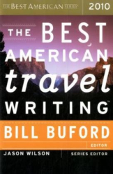 : The Best American Travel Writing 2010 (The Best American Series (R))