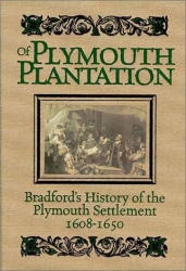 William Bradford: Of Plymouth Plantation