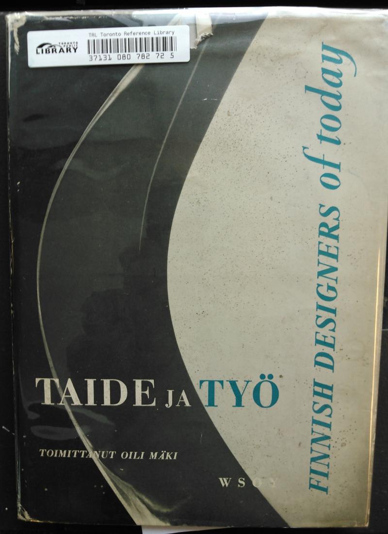 Taide ja työ = Finnish designers of today: Savi, lanka lasi suomalaisen taiteilijan kädessä