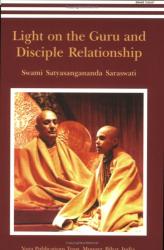 Swami Satyasangananda Saraswati: Light on the Guru and Disciple Relationship