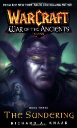 Richard A. Knaak: The Sundering (Warcraft: War of the Ancients Trilogy, Book 3)