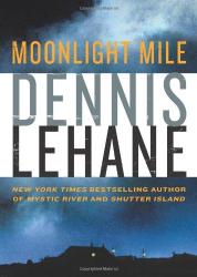Dennis Lehane: Moonlight Mile