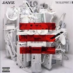 Jay-Z - The Blueprint 3 [Explicit]