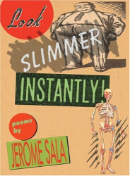 Jerome Sala: Look Slimmer Instantly!: Poems