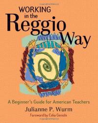 Wurm  Julianne: Working In The Reggio Way