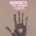 Hammer No More The Fingers -  Orgy