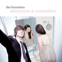 The Brunettes - Small Town Crew