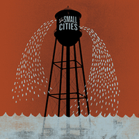 The Small Cities - Fargo
