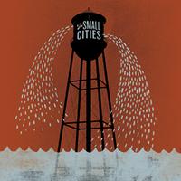 The Small Cities - Fargo