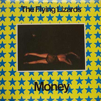 The Flying Lizards - Money, That's What I Want
