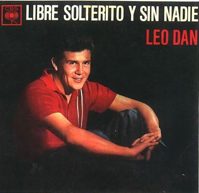 Leo Dan - Libre Solterito Y Sin Nadie