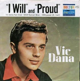 Vic Dana - I Will