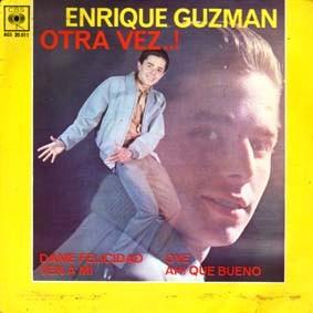 Enrique Guzmán - Oye