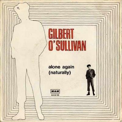 Gilbert O' Sullivan - Alone again ( Naturally)