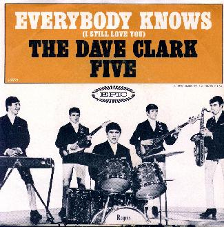 Dave Clark Five - Everybody Knows (I Still Love You)