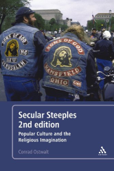 Conrad E. Ostwalt: Secular Steeples: Popular Culture and the Religious Imagination