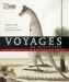 Tony Rice: Voyages of Discovery: A Visual Celebration of Ten of the Greatest Natural History Expeditions: 1