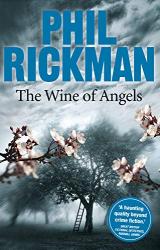 Rickman, Phil: The Wine of Angels (Merrily Watkins Mysteries Book 1)