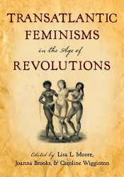 : Transatlantic Feminisms in the Age of Revolutions
