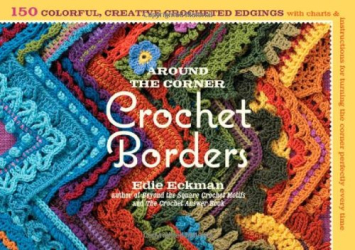 Edie Eckman: Around the Corner Crochet Borders