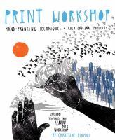 Print Workshop by Christine Schmidt