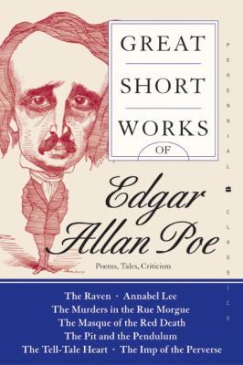 Great Short Works of Edgar Allan Poe - Poems  Tales  Criticism