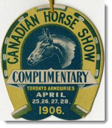 Canadian Horse Show, Toronto Armories, April 25, 26, 27, 28, 1906