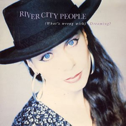 River City People - (What's Wrong With) Dreaming?