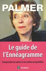 Helen Palmer: Le guide de l'Ennéagramme : Comprendre les autres et soi-même au quotidien