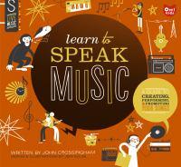 Learn to Speak Music by John Crossingham book cover