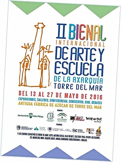 II Bienal de Arte y Escuela: Un proyecto educativo multidisciplinar organizado por el CEP Axarquía y la Tenencia de Alcaldía de la localidad de Torre del Mar