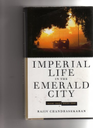 Rajiv Chandrasekaran: Imperial Life in the Emerald City Inside Iraq's Green Zone