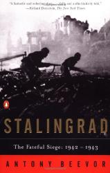 Antony Beevor: Stalingrad: The Fateful Siege: 1942-1943
