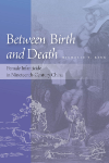 Between Birth and Death