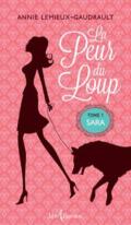 La peur du loup-Tome 1 d'Annie Lemieux-Gaudrault