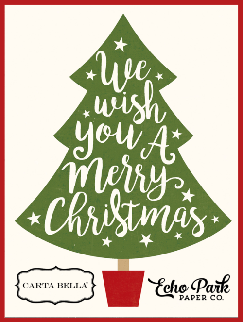 Merry Christmas from Echo Park and Carta Bella Paper!