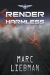 Marc Liebman: Render Harmless
