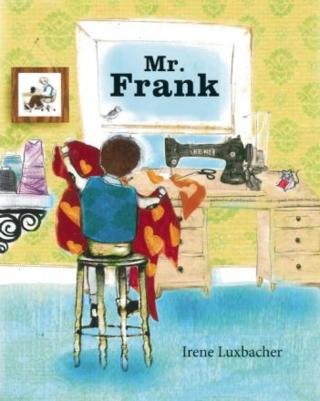 Mr. Frank by Irene Luxbacher