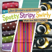 Jane Brocket: Spotty, Stripy, Swirly: What Are Patterns? (Jane Brocket's Clever Concepts)